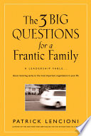 The 3 Big Questions for a Frantic Family Book
