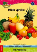 Books - Hola Grade 1 Stage 3 Reader 1 Hlala uphilile | ISBN 9780195993325