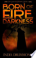 Born of Fire and Darkness Book