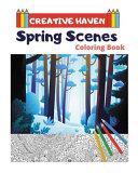 Creative Haven Spring Scenes Coloring Book  Creative Haven Coloring Books