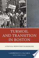 Free Turmoil and Transition in Boston Read Online