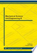 Mechanical Science and Engineering III