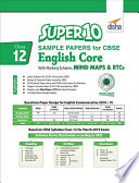 Super 10 Sample Papers for CBSE Class 12 English Core with Marking Scheme  MINDMAPS   RTCs