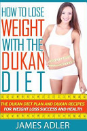 How to Lose Weight With the Dukan Diet Book