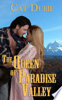 The Queen of Paradise Valley