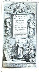 La sainte Bible qui contient l'Ancien et le Nouveau Testament