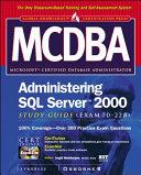 MCDBA Administering SQL Server 2000 Study Guide  Exam 70 228