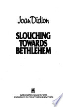 Slouching Towards Bethlehem
