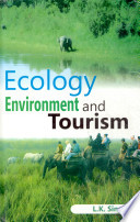 Ecology Environment And Tourism
