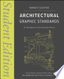 """Architectural Graphic Standards: Student Edition"" by Charles George Ramsey, Harold Reeve Sleeper, Keith E. Hedges"