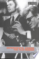 """Experimental Cinema: The Film Reader"" by Wheeler W. Dixon, Gwendolyn Audrey Foster"