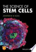"""The Science of Stem Cells"" by Jonathan M. W. Slack"