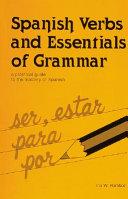 Spanish Verbs and Essentials of Grammar Book