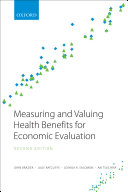 Measuring and Valuing Health Benefits for Economic Evaluation Pdf/ePub eBook