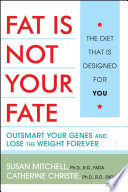 Fat Is Not Your Fate Book