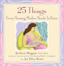 25 Things Every Nursing Mother Needs to Know