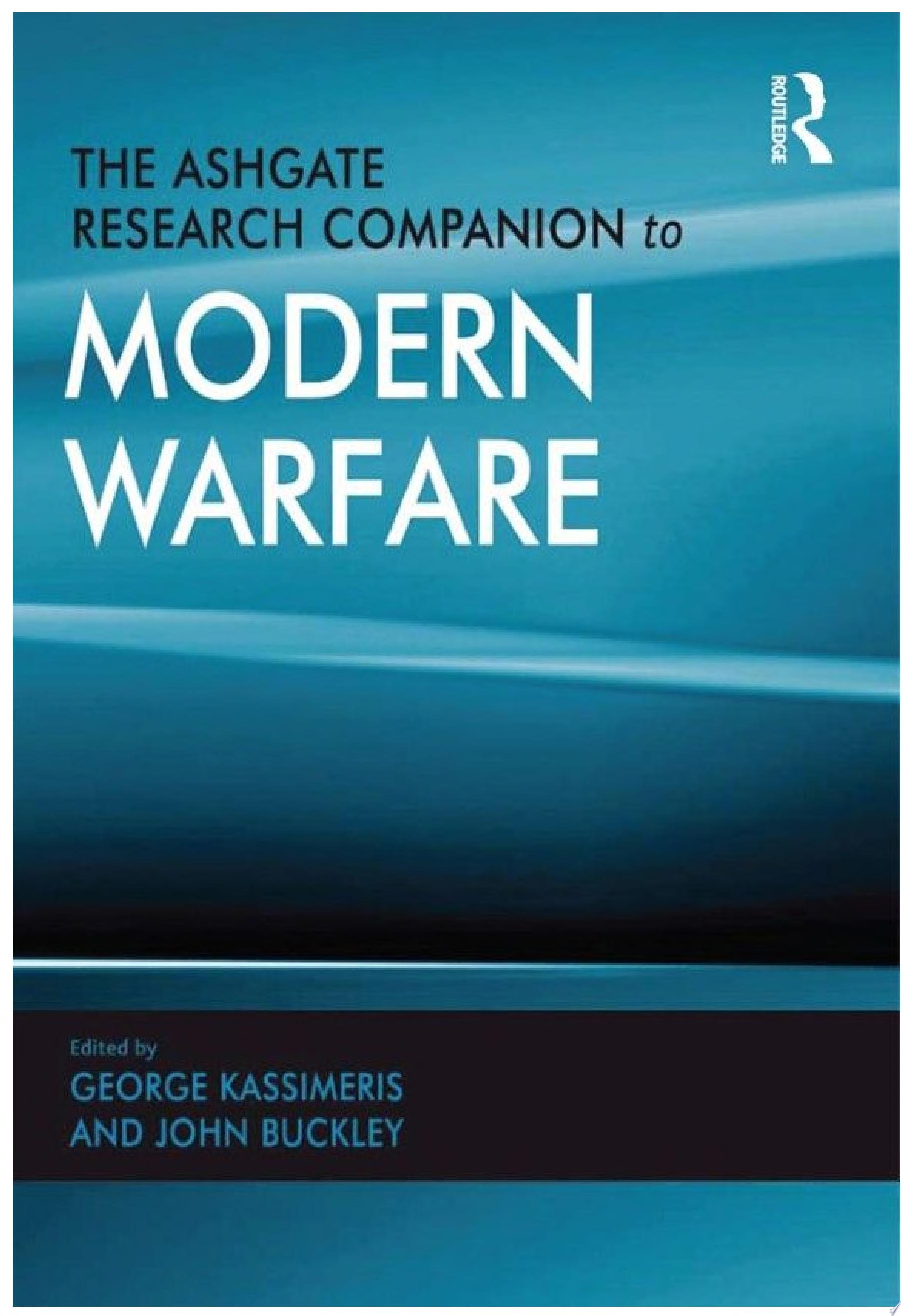 The Ashgate Research Companion to Modern Warfare