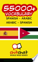 55000+ Spanish - Arabic Arabic - Spanish Vocabulary