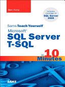 Sams Teach Yourself Microsoft SQL Server T SQL in 10 Minutes