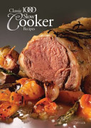 Classic 1000 Slow Cooker Recipes