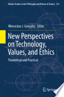New Perspectives On Technology Values And Ethics