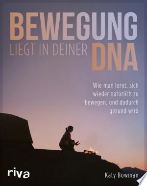 Download Bewegung liegt in deiner DNA Free Books - Books