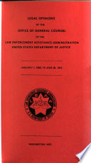 Legal Opinions of the Office of General Counsel of the Law Enforcement Assistance Administration