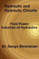 Hydraulics and Hydraulic Circuits