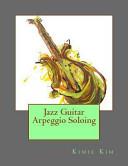 Jazz Guitar Arpeggio Soloing Book