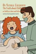 Un-Natural Childbirth