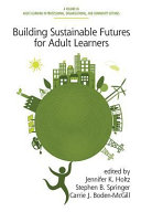 Building Sustainable Futures for Adult Learners