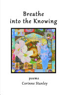 BREATHE INTO THE KNOWING ebook