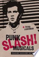 Punk Slash  Musicals