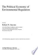 The Political Economy of Environmental Regulation