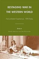 Restaging War in the Western World
