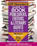 Guide to Book Publishers  Editors and Literary Agents 2006 Book