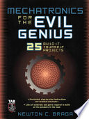 Free Download Mechatronics for the Evil Genius Book