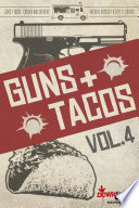 Guns   Tacos Vol  4