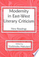 Modernity in East-West Literary Criticism