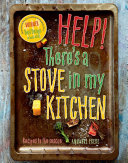 Help! There's a Stove in my Kitchen Pdf/ePub eBook