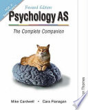 """Psychology AS"" by Mike Cardwell, Cara Flanagan"