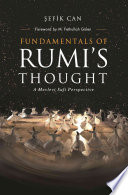 Fundamentals of Rumi s Thought Book