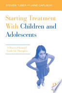 Starting Treatment With Children and Adolescents
