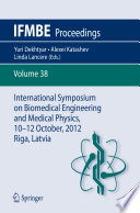 International Symposium on Biomedical Engineering and Medical Physics  10 12 October  2012  Riga  Latvia