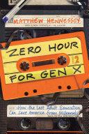 Zero Hour for Gen X