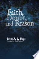 Faith, Doubt, and Reason