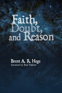 Faith, Doubt, and Reason [Pdf/ePub] eBook
