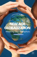 New Age Globalization