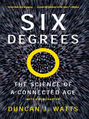 Six Degrees: The Science of a Connected Age Book