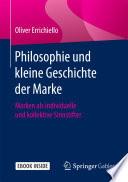 Philosophie und kleine Geschichte der Marke